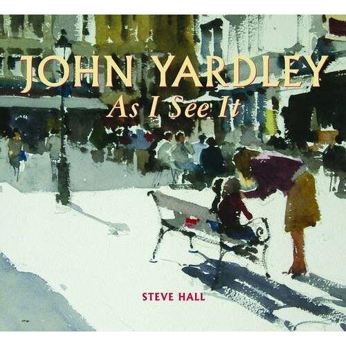 Steve Hall - John Yardley - As I See it - Preis vom 21.10.2020 04:49:09 h
