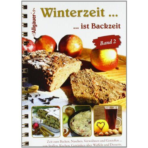 AVA-Agrar Verlag Allgäu GmbH - Winterzeit ... ist Backzeit - Preis vom 10.04.2021 04:53:14 h