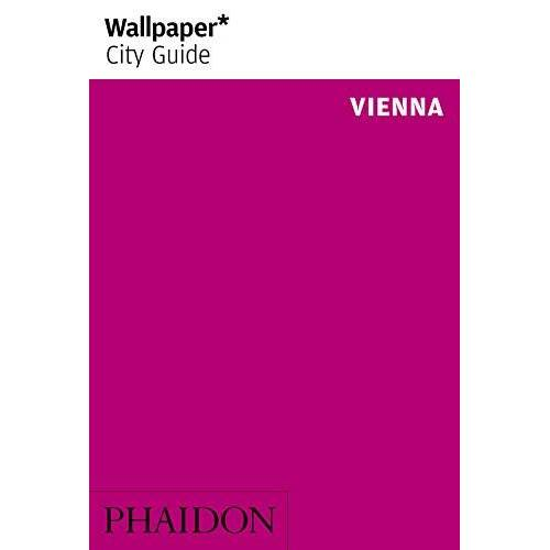 Wallpaper* - Wallpaper* City Guide Vienna 2014 (Wallpaper City Guides) - Preis vom 20.10.2020 04:55:35 h
