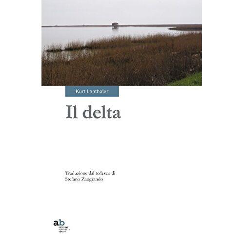 Kurth Lanthaler - Il delta - Preis vom 20.10.2020 04:55:35 h