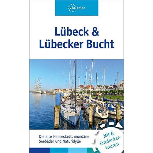 Maja Gerke - Lübeck & Lübecker Bucht - Preis vom 20.10.2020 04:55:35 h