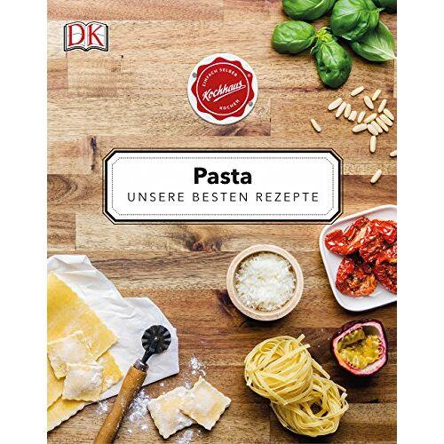 Kochhaus - Pasta: Unsere besten Rezepte - Preis vom 21.10.2020 04:49:09 h