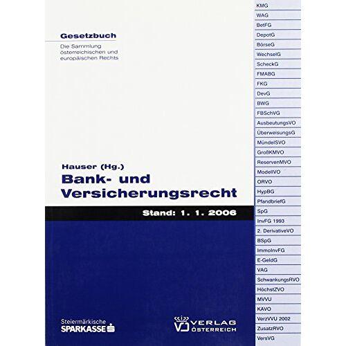 Werner Hauser - Bank- und Versicherungsrecht (Gesetzbuch) - Preis vom 20.10.2020 04:55:35 h