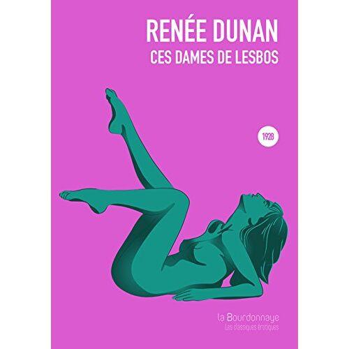 Renée Dunan - Ces dames de lesbos - Preis vom 21.10.2020 04:49:09 h