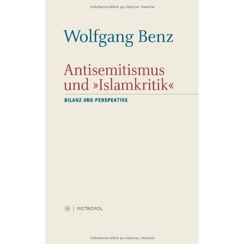 """Wolfgang Benz - Antisemitismus und """"Islamkritik: Eine Bilanz - Preis vom 13.05.2021 04:51:36 h"""