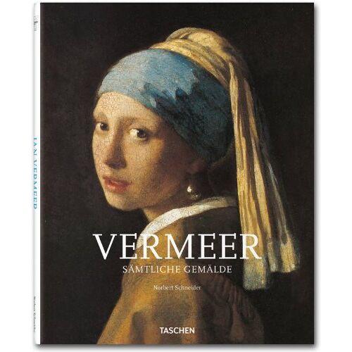 Norbert Schneider - Vermeer: Sämtliche Gemälde - 1632 - 1675 Verhüllung der Gefühle - Preis vom 20.10.2020 04:55:35 h