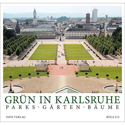 Bürgergartenschau e.V. Karlsruhe - Grün in Karlsruhe: Parks · Gärten · Bäume - Preis vom 06.09.2020 04:54:28 h