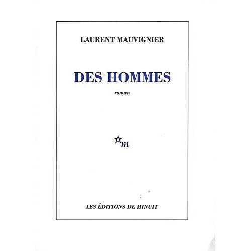 Laurent Mauvignier - DES HOMMES - Preis vom 01.03.2021 06:00:22 h