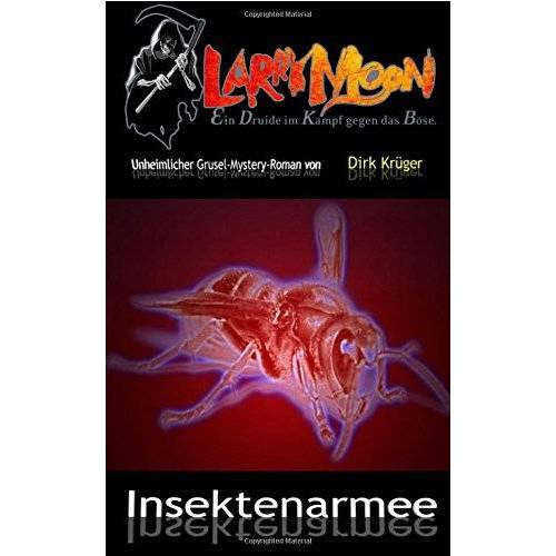 Dirk Krüger - Insektenarmee - Preis vom 20.10.2020 04:55:35 h