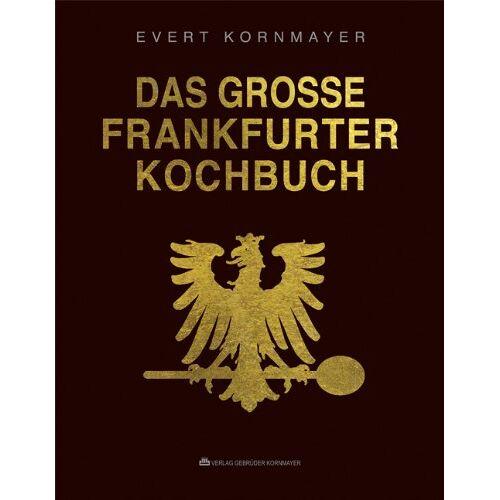 Evert Kornmayer - Das grosse Frankfurter Kochbuch - Preis vom 16.05.2021 04:43:40 h