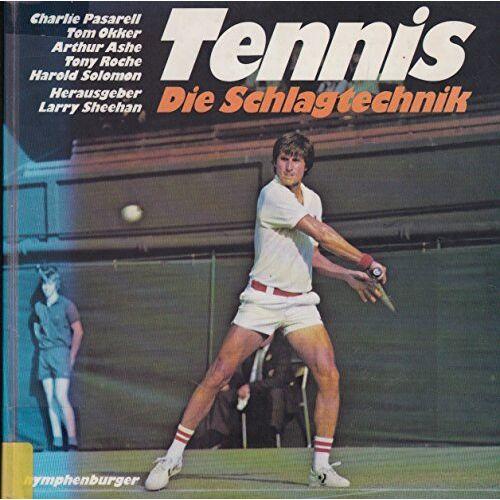 Larry Sheehan - Tennis. Die Schlagtechnik - Preis vom 09.04.2021 04:50:04 h