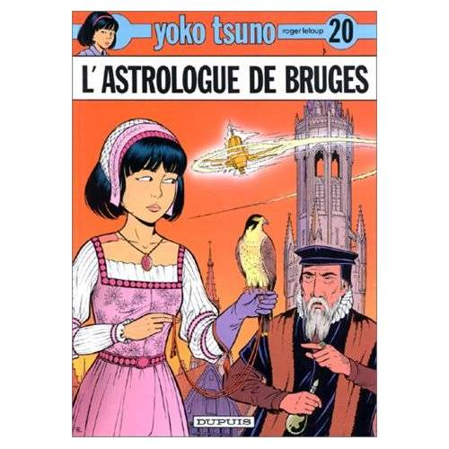Roger Leloup - Yoko Tsuno 20/L'Astrologue De Bruges - Preis vom 13.05.2021 04:51:36 h