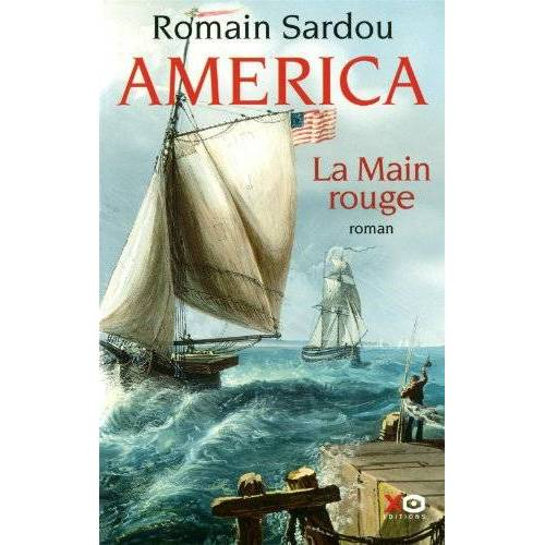 Romain Sardou - America, Tome 2 : La Main Rouge - Preis vom 20.10.2020 04:55:35 h