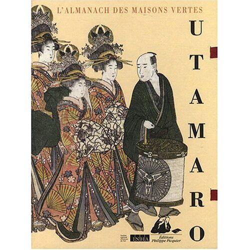 Kitagawa Utamaro, Jippensha Ikku - L' almanach des maisons vertes - Preis vom 09.05.2021 04:52:39 h