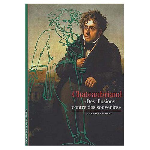 Jean-Paul Clément - Chateaubriand, - Preis vom 21.10.2020 04:49:09 h