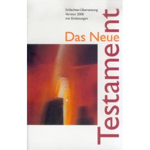 - Schlachter N.T. ohne Psalmen: Schlachter 2000, Taschenbuch einspalltiger Text - Preis vom 14.05.2021 04:51:20 h