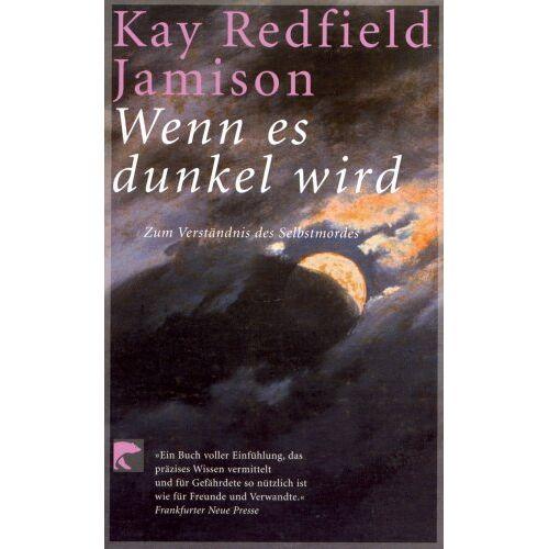Jamison, Kay Redfield - Wenn es dunkel wird - Preis vom 12.04.2021 04:50:28 h