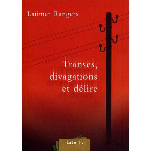 Latimer Rangers - Transes, divagations et délire - Preis vom 12.05.2020 04:57:45 h