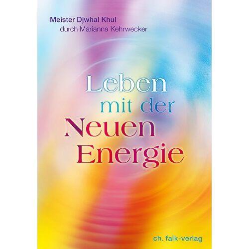 Marianna Kehrwecker - Leben mit der Neuen Energie - Preis vom 08.04.2021 04:50:19 h