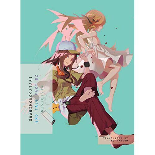 NISIOISIN - OWARIMONOGATARI, Part 2: End Tale (Owarimonogatari: Monogatari) - Preis vom 08.05.2021 04:52:27 h