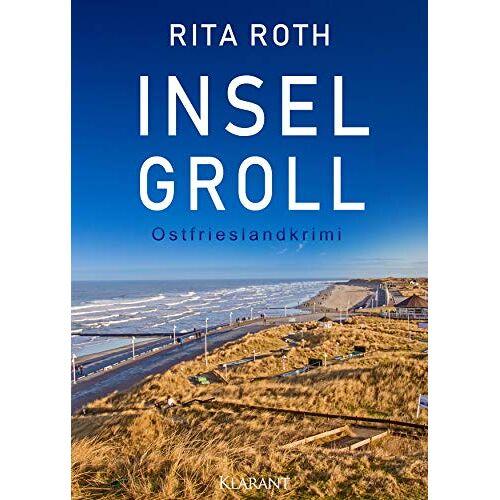 Rita Roth - Inselgroll. Ostfrieslandkrimi - Preis vom 19.10.2020 04:51:53 h