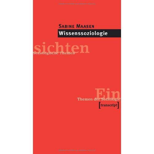 Sabine Maasen - Wissenssoziologie: (2., komplett überarbeitete Auflage) - Preis vom 06.05.2021 04:54:26 h
