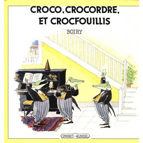 Boiry - Croco, Crocordre et Crocfouillis (Lecteurs en Herbe) - Preis vom 21.10.2020 04:49:09 h