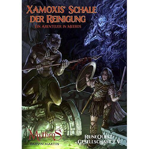 - Mythras: Xamoxis' Schale der Reinigung - Ein Abenteuer in Meeros - Preis vom 13.04.2021 04:49:48 h