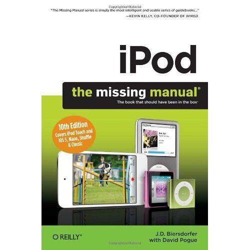 Biersdorfer, J. D. - iPod: The Missing Manual - Preis vom 10.04.2021 04:53:14 h
