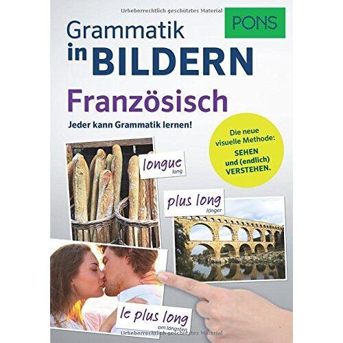- PONS Grammatik in Bildern Französisch: Jeder kann Grammatik lernen! - Preis vom 21.10.2019 05:04:40 h