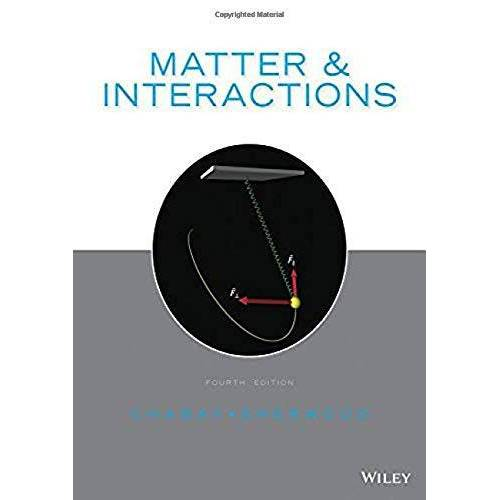 Chabay, Ruth W - Chabay, R: Matter and Interactions - Preis vom 15.01.2021 06:07:28 h