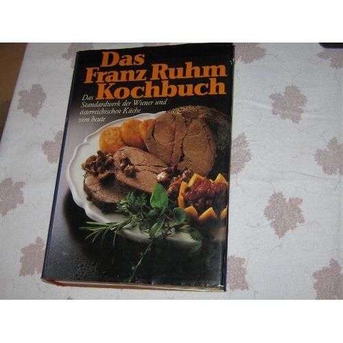 - Das Franz Ruhm Kochbuch - Preis vom 16.05.2021 04:43:40 h