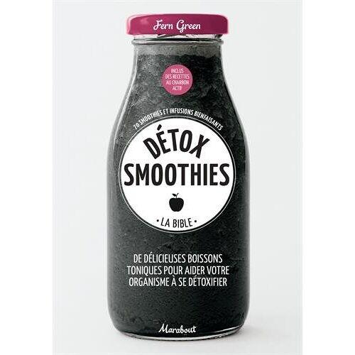 - Détox smoothies : La bible - Preis vom 08.04.2020 04:59:40 h