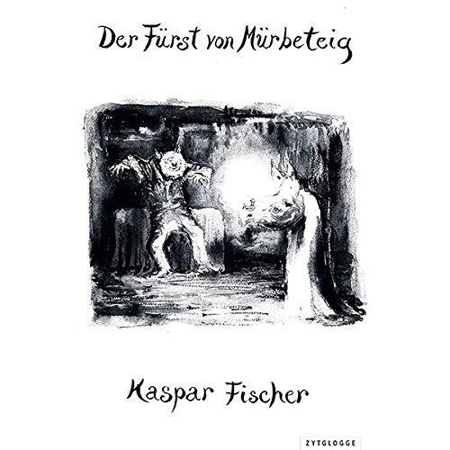 Kaspar Fischer - Der Fürst von Mürbeteig - Preis vom 15.04.2021 04:51:42 h