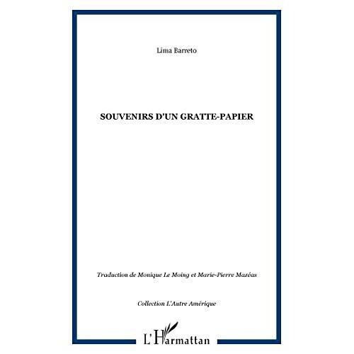 Lima Barreto - Souvenirs d'un gratte-papier. Roman (L'Autre Amérique) - Preis vom 16.01.2021 06:04:45 h