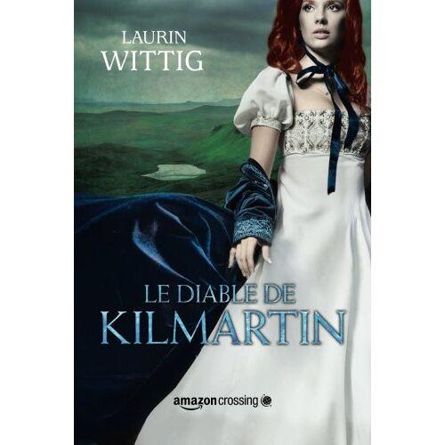Laurin Wittig - Le Diable de Kilmartin - Preis vom 20.10.2020 04:55:35 h