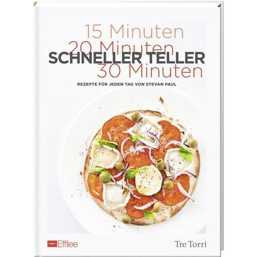 Stevan Paul - Effilee - Schneller Teller: Rezepte für jeden Tag von Stevan Paul - Preis vom 20.10.2020 04:55:35 h