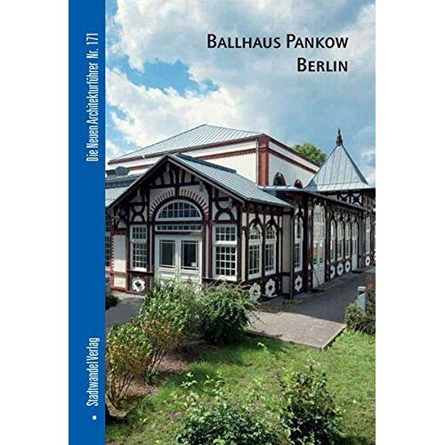- Ballhaus Pankow Berlin - Preis vom 13.05.2021 04:51:36 h