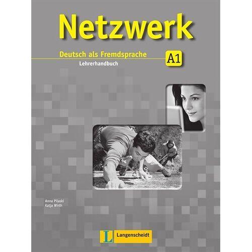 Anna Pilaski - Netzwerk A1  - Lehrerhandbuch: Deutsch als Fremdsprache - Preis vom 28.09.2020 04:48:40 h