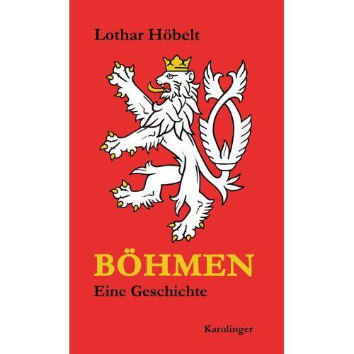 Lothar Höbelt - Höbelt, L: Böhmen - Preis vom 04.09.2020 04:54:27 h