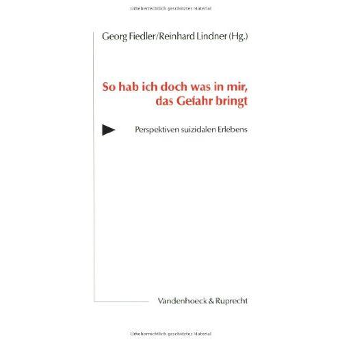 Georg Fiedler - So hab ich doch was in mir, das Gefahr bringt - Preis vom 25.10.2020 05:48:23 h
