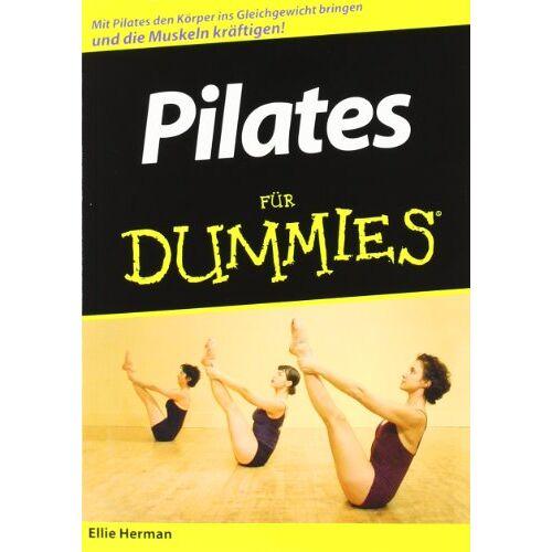Ellie Herman - Pilates für Dummies: Sonderausgabe - Preis vom 06.12.2019 06:03:57 h
