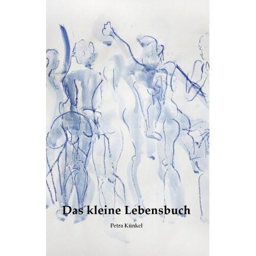 Petra Künkel - Lebensbuch - Preis vom 10.05.2021 04:48:42 h
