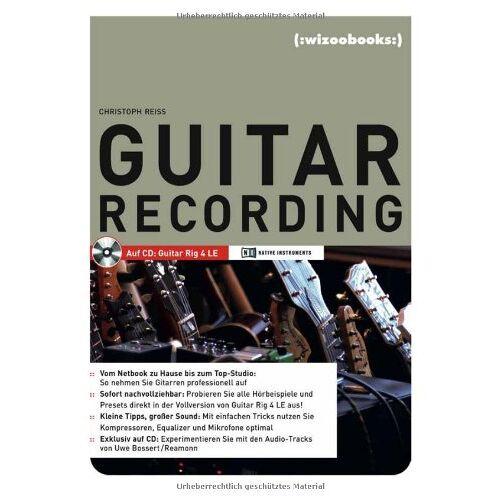 Christoph Reiss - Guitar Recording: Erlebnis E-Gitarren-Recording! - Preis vom 07.04.2021 04:49:18 h