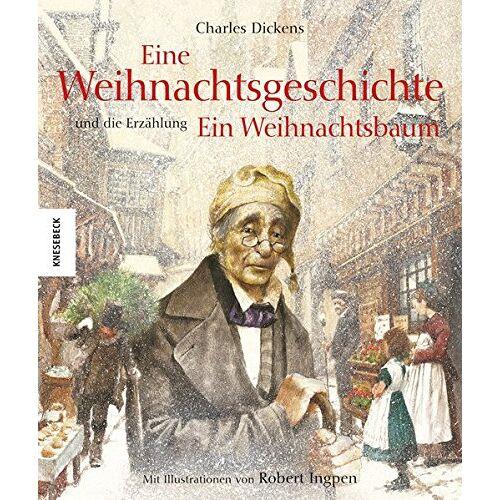 Charles Dickens - Eine Weihnachtsgeschichte: Und die Erzählung Ein Weihnachtsbaum - Preis vom 16.04.2021 04:54:32 h
