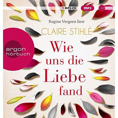 Claire Stihlé - Wie uns die Liebe fand - Preis vom 23.11.2020 06:07:38 h