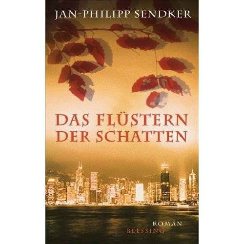 Jan-Philipp Sendker - Das Flüstern der Schatten - Preis vom 01.03.2021 06:00:22 h