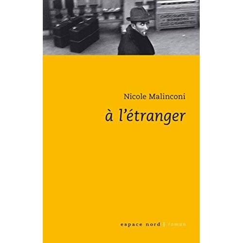 Nicole Malinconi - A l'étranger - Preis vom 05.06.2020 05:07:59 h