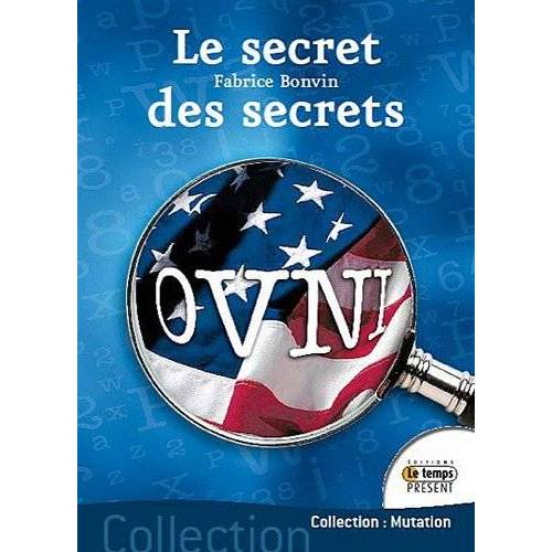 Fabrice Bonvin - Ovnis : le secret des secrets - Preis vom 27.02.2021 06:04:24 h