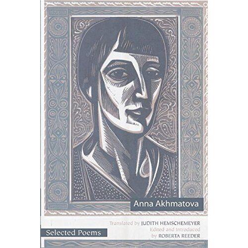 Anna Akhmatova - Selected Poems of Anna Akhmatova - Preis vom 25.01.2021 05:57:21 h
